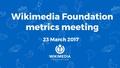 March 2017 Monthly Metrics Meeting.pdf