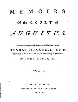 John Mills (encyclopedist) - Memoirs of the Court of Augustus, Vol. 3, 1763