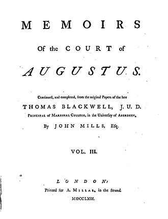 Thomas Blackwell (scholar) - Memoirs of the Court of Augustus, Vol. 3, 1763