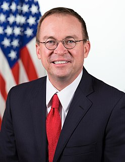 Director of the Office of Management and Budget; White House Chief of Staff