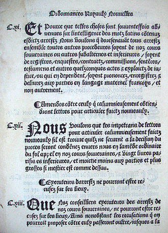 The Ordinance of Villers-Cotterets in August 1539 prescribed the use of French in official documents. Ordonnance de Villers Cotterets August 1539.jpg