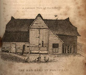 Red Barn Murder - The scene of the murder, the Red Barn, so called because of its half red clay-tiled roof, which can be seen to the left of the main door in this sketch. The rest of the roof was thatched.