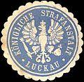 Siegelmarke Königliche Strafanstalt - Luckau W0214118.jpg