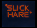 Slick Hare title card.png