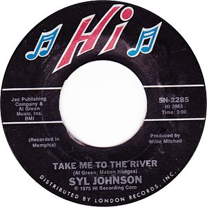 Take Me to the River - U.S. vinyl single of the Syl Johnson version