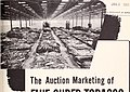 The auction marketing of flue-cured tobacco - a preliminary appraisal (1955) (20162288609).jpg