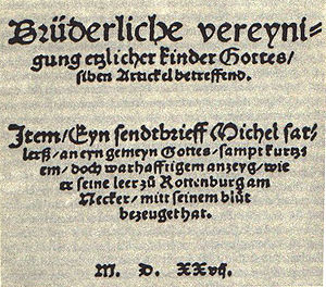 Michael Sattler - Title page of the Schleitheimer Confession (1527), bearing Sattler's name.