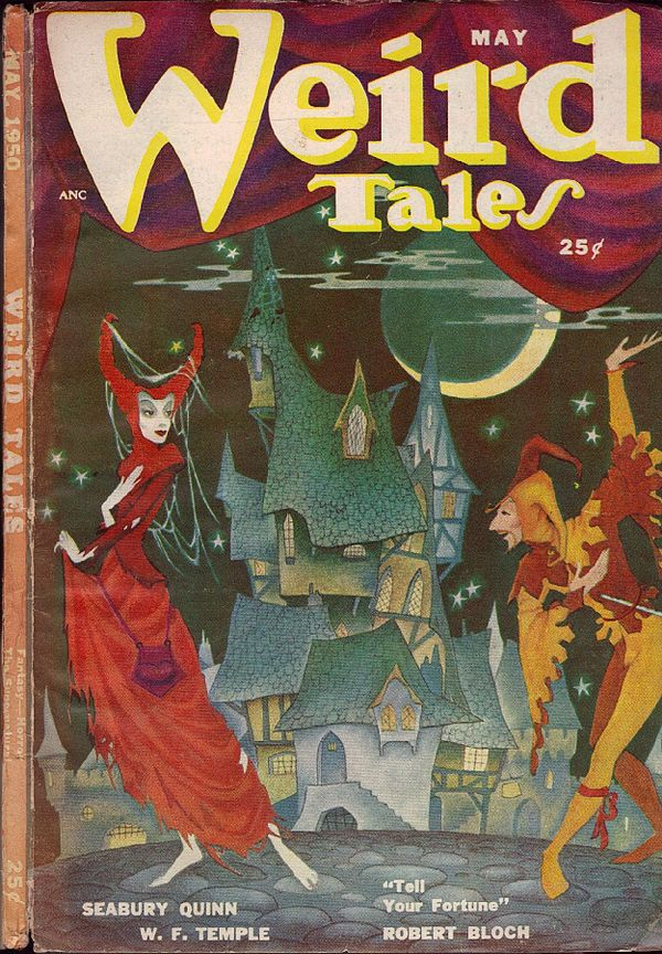 "Painted cover of Weird Tales, dated May. Featuring a woman in a red dress and a jester, both posed as if in a formal dance, against a background of a crooked house and a crescent moon. The captions read: ""Seabury Wuinn; W. F. Temple; ""Tell Your Fortune"" Robert Bloch."