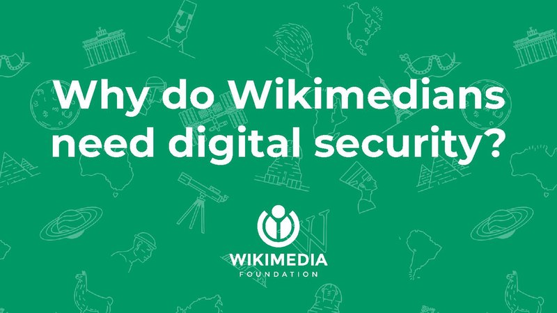Dosya:Why do Wikimedians need digital security - a quick highlight on an important issue.pdf