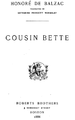 1888 CousinBette byBalzac RobertsBros ANMTAAAAYAAJ tp.png