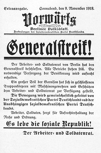 General strike - Vorwärts announcing a general strike in Germany on 9 November 1918, at the beginning of the November Revolution.