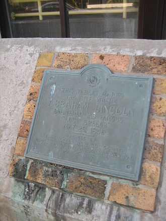 Lincoln's Lost Speech - This plaque marks the site of the Lost Speech.