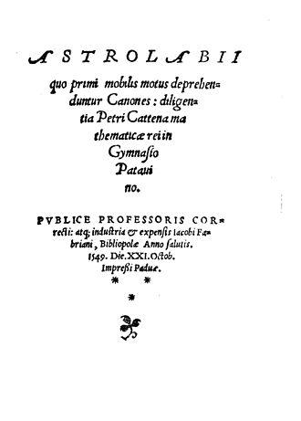 Pietro Catena - Astrolabii quo primi mobilis motus deprehenduntur canones, 1549