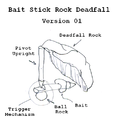 DeadfallsBaitStickRockFallVer01.png