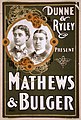 Dunne & Ryley present Mathews & Bulger LCCN2014635463.jpg