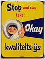 Enamel advert, STOP and stay take Okay, kwaliteits-ijs.JPG