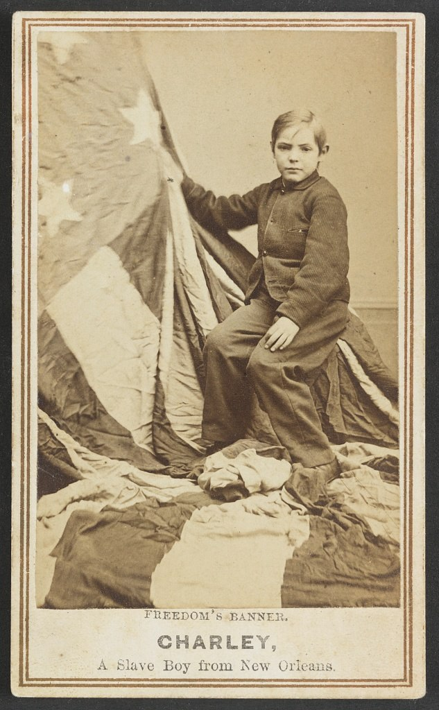 Freedoms Banner Charley a slave boy from New Orelans 1864