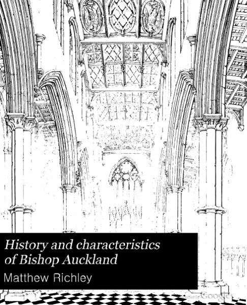 File:History and characteristics of Bishop Auckland.djvu