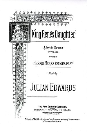 Julian Edwards - The published score of King René's Daughter