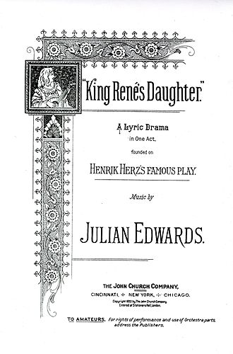 King René's Daughter - The front page of the score for Edwards' 1893 musical.