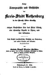 Kurze Topographie und Geschichte der Kreis-Stadt Rothenburg in der Preuß. Ober-Lausitz. Rothenburg O./L.: Gocksch & Hentschel