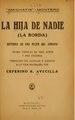 La hija de nadie (La borda) - historia de una mujer del arroyo - drama popular en tres actos y diez cuadros (IA lahijadenadielab00amic).pdf