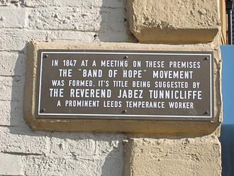 """Hope UK - In 1847 at a meeting on these premises the """"Band of Hope"""" Movement was formed. Its title being suggested by the Reverend Jabez Tunnicliff, a prominent Leeds temperance worker."""