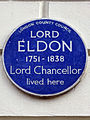 Lord Eldon 1751-1838 Lord Chancellor lived here.jpg