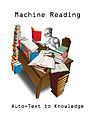 Maching Reading Robot Auto-Text to Knowledge.jpg