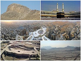 Clockwise from top left: Jabal al-Nour, the Kaaba in the Great Mosque of Mecca (prior to the completion of the Abraj Al-Bait), overview of central Mecca, Mina and the modern Jamaraat Bridge