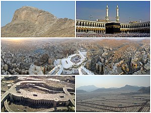 Clockwise from top left: Jabal al-Nour, the Kaaba in the Great Mosque of Mecca, overview of central Mecca, Mina and the modern Jamarat Bridge