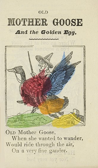 "Mother Goose - The opening verse of ""Old Mother Goose and the Golden Egg"", from an 1860s chapbook"