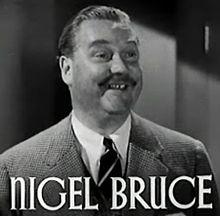 Nigel Bruce en La Lastde Sinjorino Cheyney-trailer.jpg