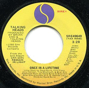 Once in a Lifetime (Talking Heads song) - Image: Once in a Lifetime by Talking Heads US vinyl A side