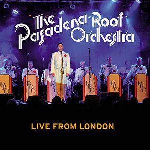 Pasadena Roof Orchestra - Image: PASADENA ROOF ORCHESTRA