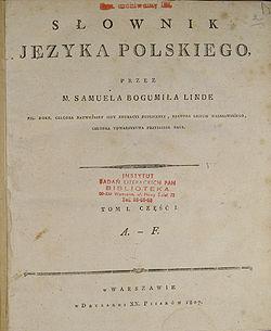 Samuel Linde. 1807. Słownik Języka Polskiego [Dictionary of the Polish Language] (Vol 1)