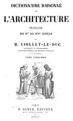 Eugène Viollet-le-Duc: Dictionnaire raisonné de l'architecture française du XIe au XVIe siècle