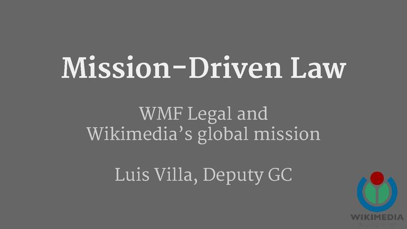 Wikimedia Legal overview 2014-03-19