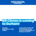 Bill Clinton is Coming to Durham!.png