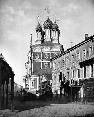 Kitay-gorod - St. Nicholas Church on the Ilyinka (1680–89), with its gold-starred blue domes, once dominated Kitay-gorod's skyline. It was razed in 1933.