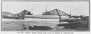 Callander and Oban Railway - Connel Bridge under construction, from The Sphere, 15 August 1903