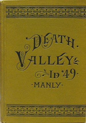 William L. Manly - Death Valley in '49 (1894)