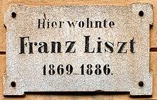 Inschrift am Haus in Weimar, in dem Franz Liszt von 1869 bis 1886 lebte (Quelle: Wikimedia)