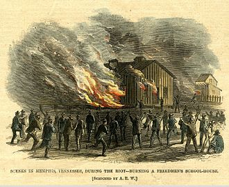 Memphis riots of 1866 - Freedmen's schoolhouse burned.