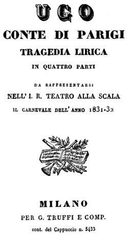 Gaetano Donizetti - Ugo, conte di Parigi - titlepage of the libretto, Milan 1832.png