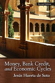 Money, Bank Credit, and Economic Cycles 2nd edition cover.jpg