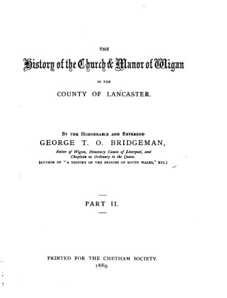 File:The History of the Church & Manor of Wigan part 2.djvu