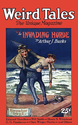 """Arthur J. Burks - Burks's novelette """"The Invading Horde"""" was the cover story in the November 1927 Weird Tales"""