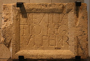 "Legio VI Ferrata - Legionary inscription: ""VEXILLA TIO LEG VI FERR"" (""Detachment of Legion VI Ferrata""), Hecht Museum, Haifa, Israel"