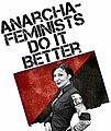 Anarcha-Feminists Do It Better.jpg